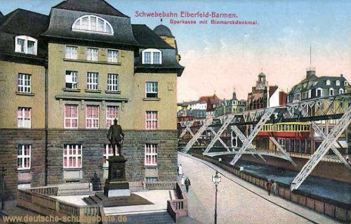 Schwebebahn Elberfeld-Barmen, Sparkasse mit Bismarckdenkmal