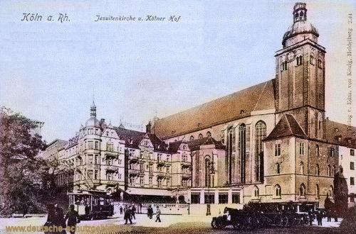 Köln. Jesuitenkirche und Kölner Hof