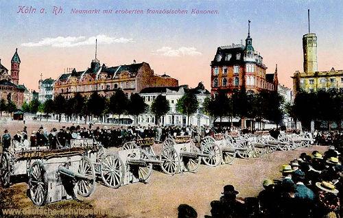Köln. Neumarkt mit eroberten französischen Kanonen