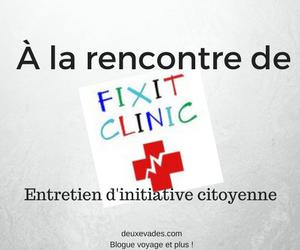 À la rencontre de Fixit Clinic