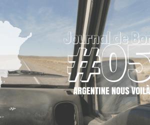 [Journal de bord au Chili et Argentine] #05 Argentine nous voilà