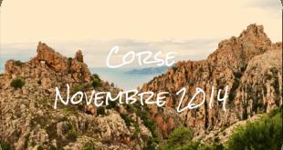 Deux parisiens en Corse – Novembre 2014