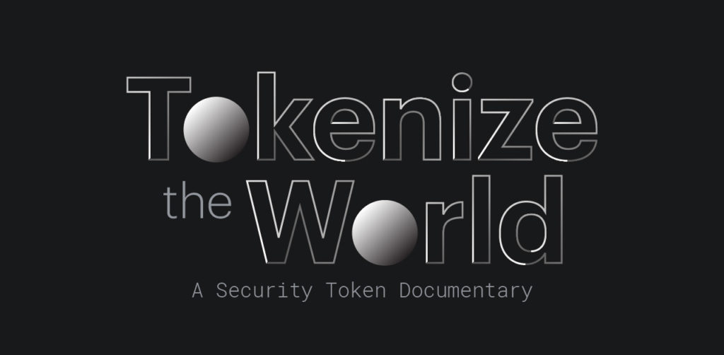 Tokenize The World: A Security Token Documentary