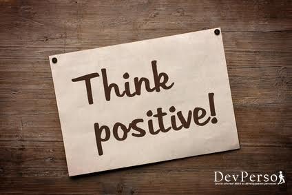 la pensée positive, pourquoi et comment adopter la pensée positive ? Par Dev-Perso, le site informel dédié au développement personnel