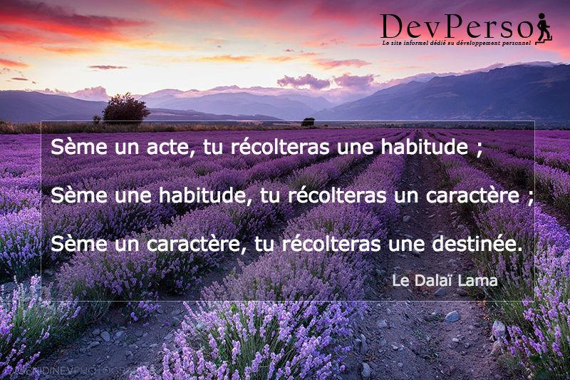 Citation Dalai Lama habitudes : Le pouvoir des bonnes habitudes et le développement personnel