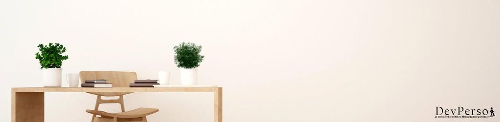 Minimalisme et développement personnel : 10 bienfaits expliqués