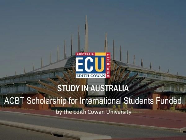 Edith Cowan University ACBT Scholarship in Australia for International Students
