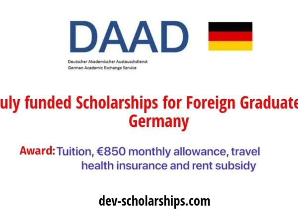 DAAD Full Funded Scholarships for Foreign Graduates in Germany, 2019
