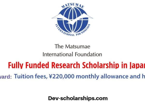 Matsumae International Foundation Fully Funded Fellowship Program 2020 in Japan