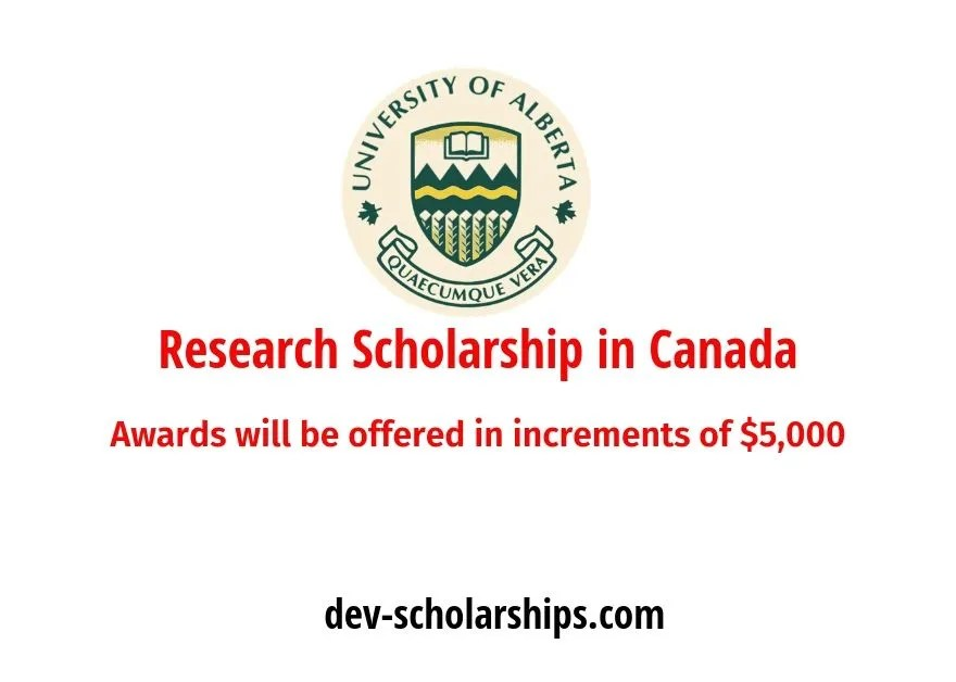 University of Alberta Research Scholarship in Canada, 2019