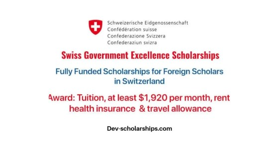 Swiss Government Excellence Scholarships for Foreign Scholars, 2019