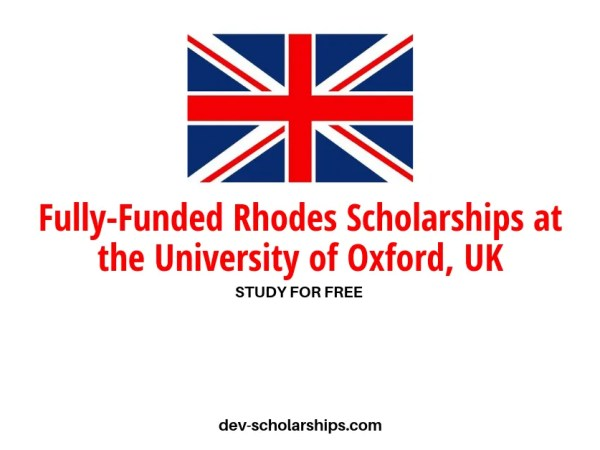 Fully-Funded Rhodes Scholarships in the UK at the University of Oxford