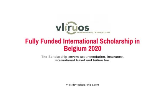 VLIR-UOS Full Scholarships to Study in Belgium 2020/2021