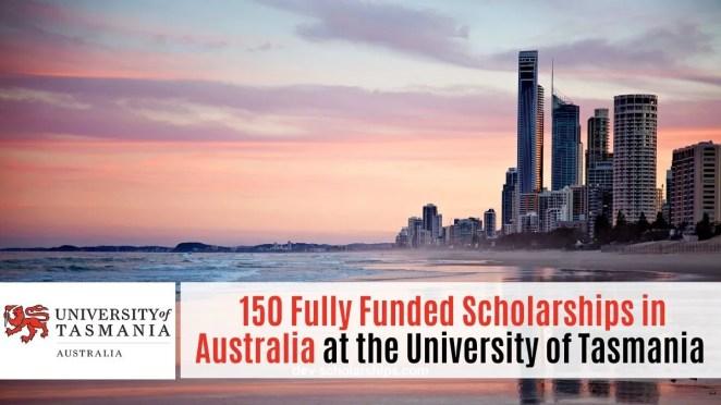 150 Fully Funded Scholarships in Australia 2021 at the University of Tasmania