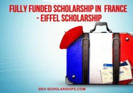 Fully Funded Scholarship in France EIFFEL Scholarship