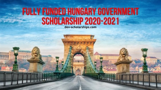 Fully Funded Hungary Government Scholarship 2020-2021 | Stipendium Hungaricum