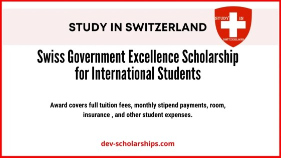 Swiss Government Excellence Scholarship for International Students 2021-2022