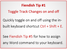 Fiendish Tip #1: Toggle Track Changes on and off