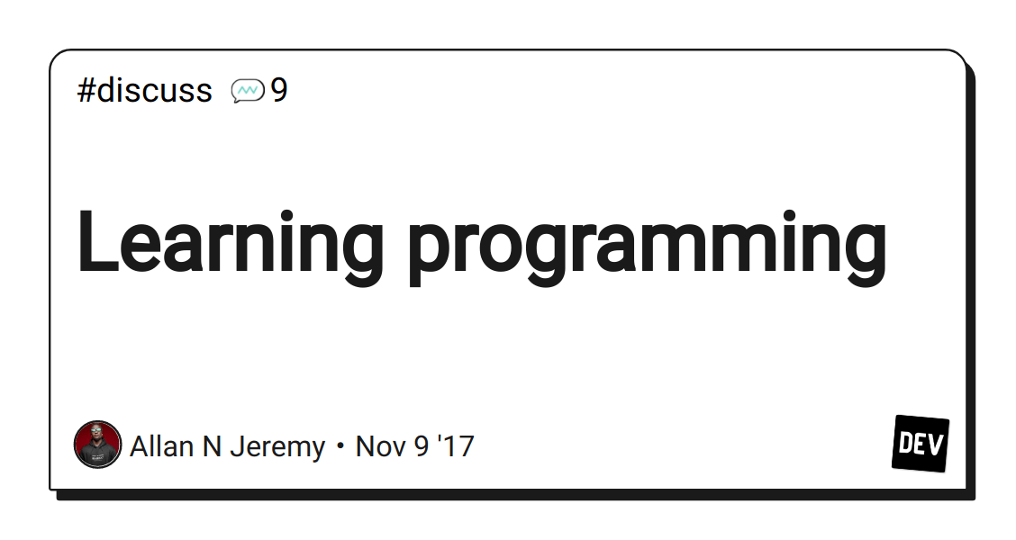 Discussion of Learning programming — DEV