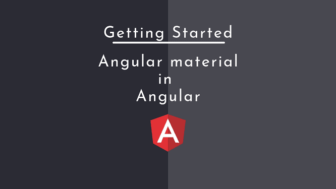 Getting started with angular material 8 with angular 8