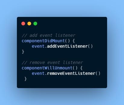 componentWillUnmount()