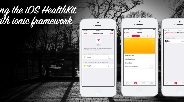 How To Make A HealthKit App With Ionic and ngCordova
