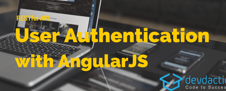 RESTful API User Authentication with Node.js and AngularJS – Part 2/2: Frontend App