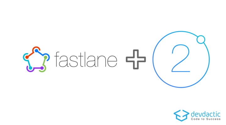 Automatic Ionic 2 Builds For iOS Using Fastlane - Devdactic