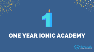 Celebrating One Year Ionic Academy