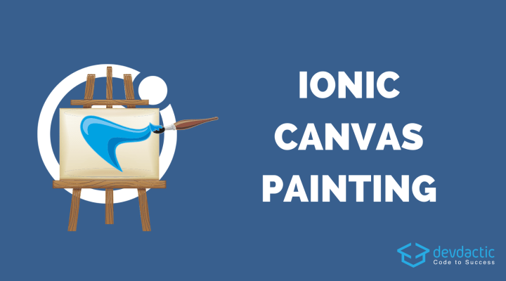 How to Build a Canvas Painting App with Ionic 4
