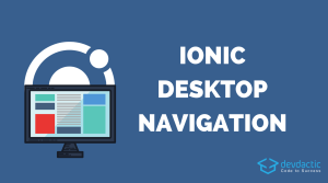 How to Create a Horizontal Navigation for Ionic Desktop Views