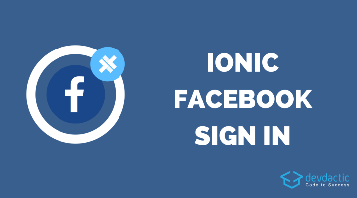 How to Add Ionic Facebook Login with Capacitor