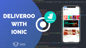 Building a Deliveroo Food Ordering UI with Ionic