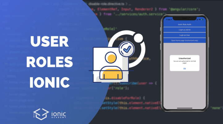 How to Handle User Roles in Ionic Apps with Guard & Directives