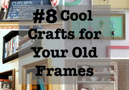 8 creative ways to utilize your old picture frame