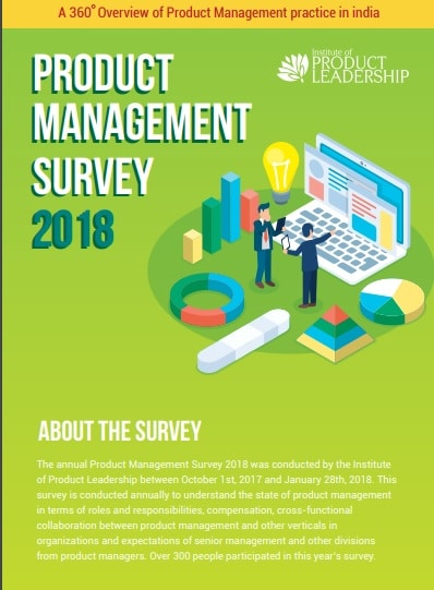 Institute for Product Leadership 2018 Product Management Survey