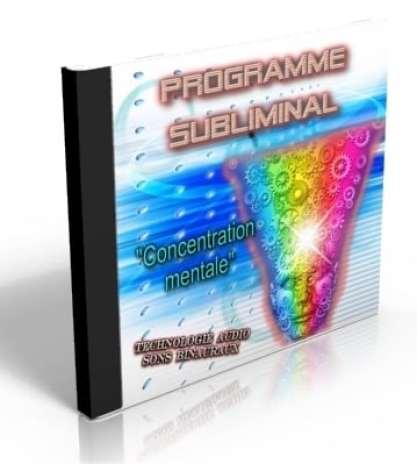subliminal concentration mentale CD subliminal développer la concentration mentale et la maîtrise de l'esprit