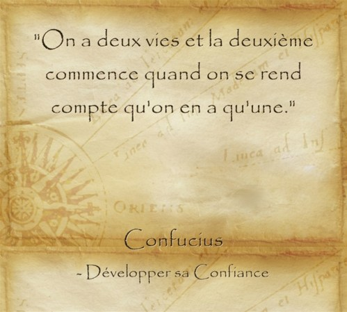 on a deux vies Confucius passer à l'action