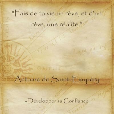 citation de Saint Exupery pour inciter à réaliser ses rêves et commencer une nouvelle vie