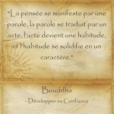 Citation de Bouddha sur le chemin qui mène de la pensée à l'action