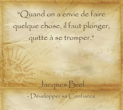Citation de Jacques Brel sur le fait de concrétiser et réaliser ses rêves