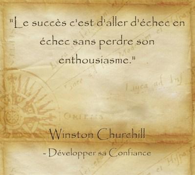 Citation de Churchill pour dépasser les échec et continuer et persévérer