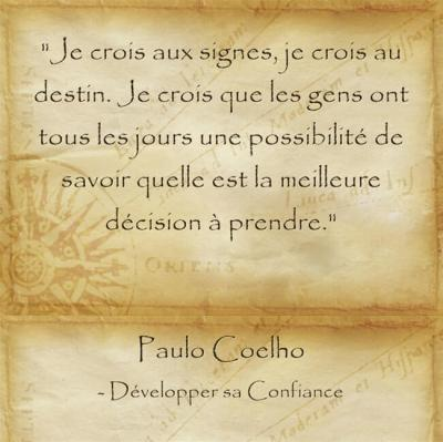 instant présent citation de Paulo Coelho sur le fait de savoir lire les signes de la vie