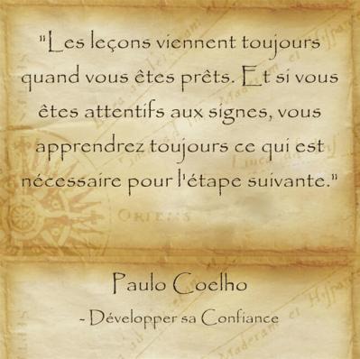Citation de Paolo Coelho sur l'interprétation des signes à chaque instant de la vie