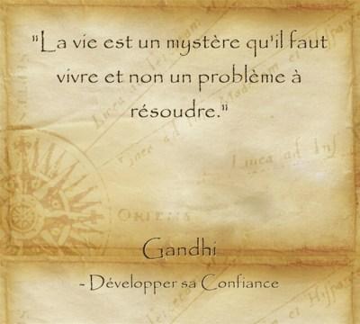 Inspiration de Gandhi pour vivre sa vie pleinement