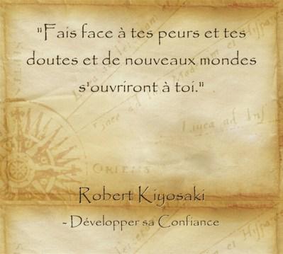 Citation de Robert Kiyosaki pour oser faire face à sa peur et passer à l'action