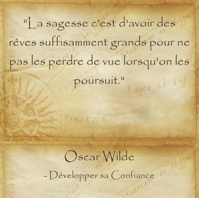 Citation d'Oscar Wilde sur la sagesse de rêver et d'accepter qu'ils soient démesurés