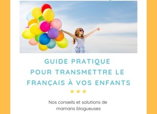 Téléchargez votre guide pratique gratuit pour transmettre le français à vos enfants