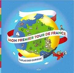 Pratiquer le français avec vos enfants en lisant Mon premier tour de France