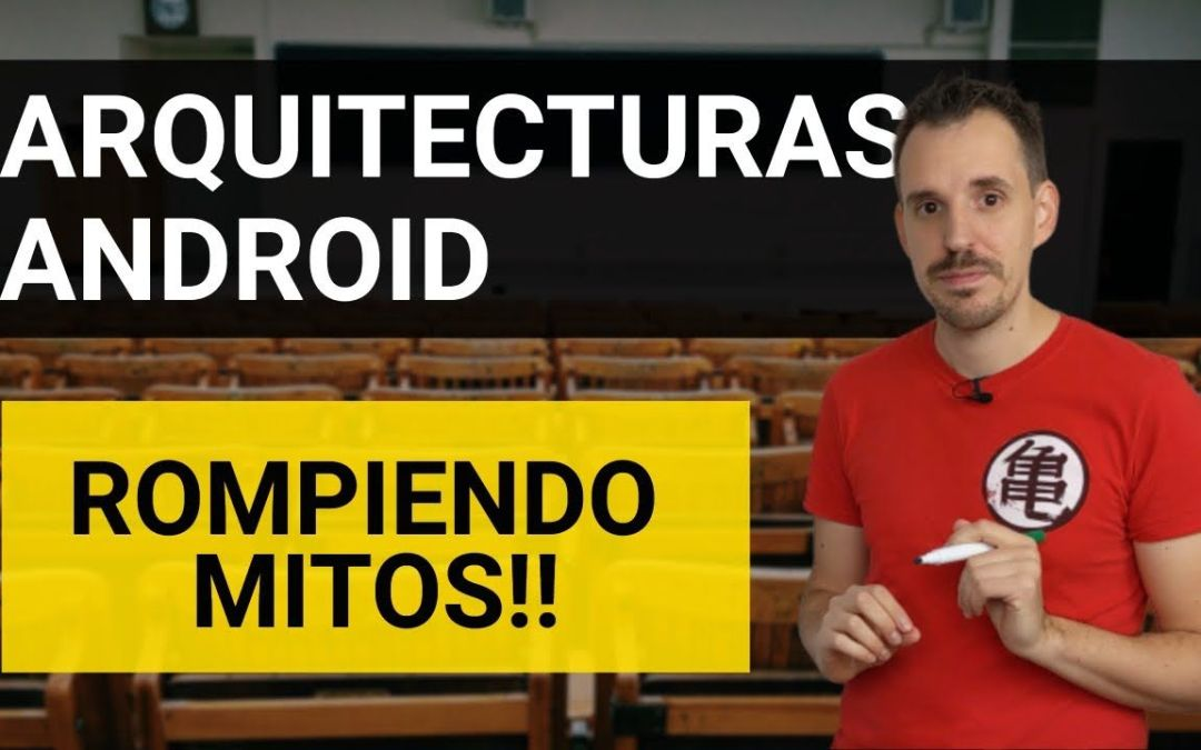 Arquitecturas en Android 2020